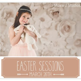 Spring and Easter Sessions Have Arrived!/ Millyard Studios/ Children's Photography